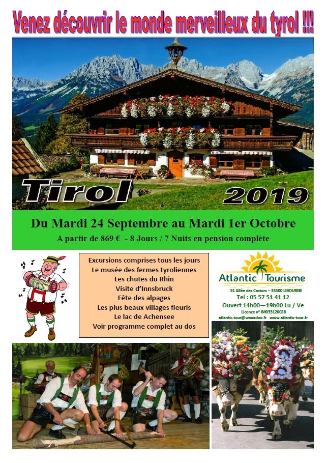 ec7364de331 ... la Fête des Alpages. 869€ 884€. Hôtel 4 étoiles au Tyrol. Règlement  300€ à l inscription. Excursions tous les jours. Programme sur demande.